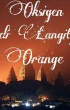 Oksigen di Langit Orange by xaulxx