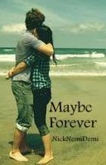 Maybe Forever (Book 1 in Nemi Forever Series)