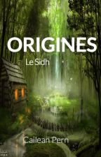 ORIGINES : Le Sidh by CaileanPern