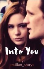 Into you by smillan_storys