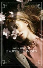 Broken Promises by OlwenLucia