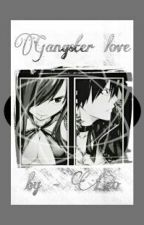 Gangster Love  (Grayza) by Mycircus_Leo