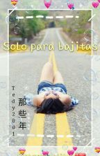 Solo Para Bajitas ♡ [EDITANDO] by Tedy2001