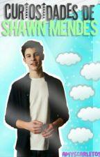 Curiosidades De Shawn Mendes by Amyscarlet05