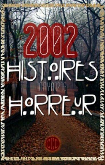 2002 Histoires d'horreur