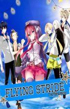 Flying Stride (Prince of Stride Alternative fan fictions) by Trufflerabbit13