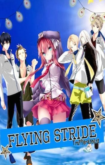Flying Stride (Prince of Stride Alternative fan fictions)