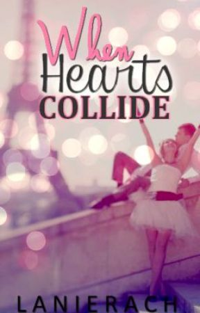 When Hearts Collide by LanieRach