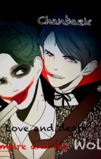 [Chanbaek,chansoo][Vampire] Love and Death by NgocNguyen427