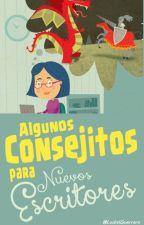 Apartado de #ConsejosParaNuevosEscritores by LuzbelGuerrero