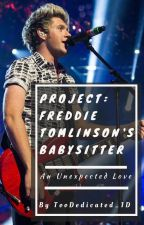 Project: Freddie Tomlinson's Babysitter by _TooDedicated_1D