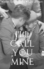 I'll call you mine    SoonHoon by LEEtheKWON