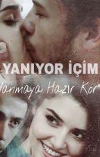 YANIYOR İÇİM by alselhayaller_123