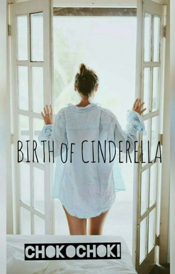Birth of Cinderella[C]