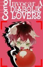 Como Invocar A Diabolik Lovers by Antosakamaki