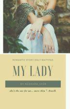 My Lady by ZahraBachdar
