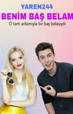 BENİM BAŞ BELAM  by Yaren244