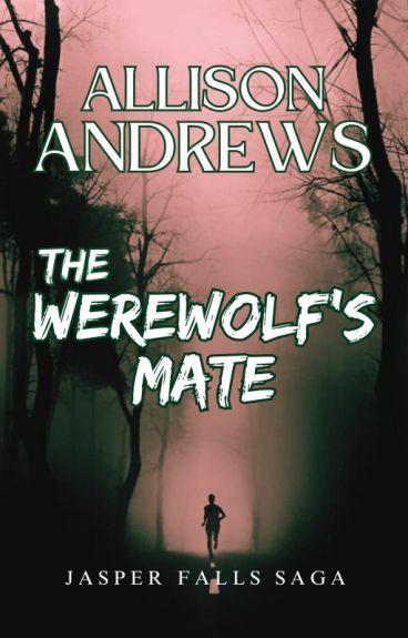 The Werewolf's Mate (Werewolf) (BoyxBoy)