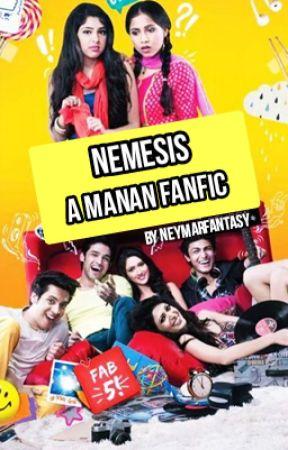 Nemesis (Manan Fanfic) by neymarfantasy