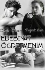 Edebiyat Öğretmenim by Cerenzta4