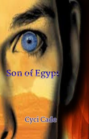 Son of Egypt - The Short Story by cycicade
