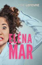 Eléna Mar by LydieLefevre