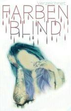 Farbenblind by Verzeichnet