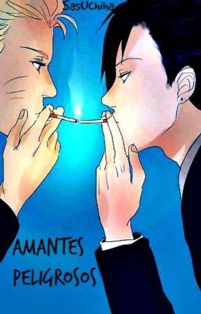 Amantes Peligrosos.  by SasUchiha
