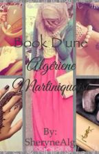 Book D'une Algérienne Martiniquaise by SheryneAlg