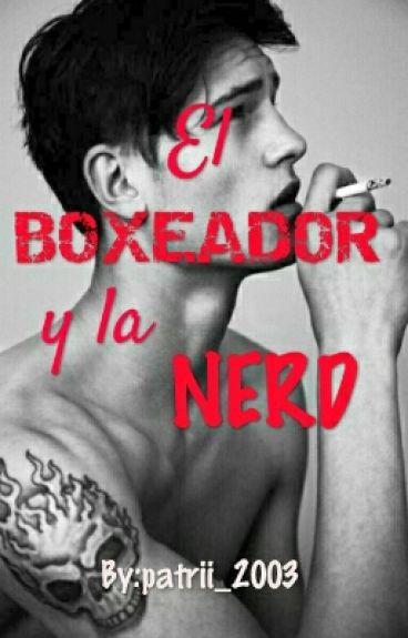 El Boxeador Y La Nerd