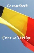 Le rantbook d'une ch'ti belge by deb3083
