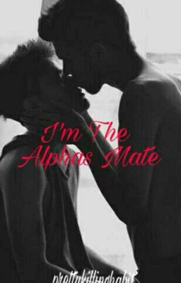 Im The Alpha's Mate (BoyxBoy) Werewolf