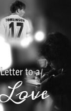 Letter to a love (Larry Stylinson One Shot) by littleoneshot