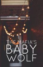 The Mafia's Baby Wolf by 00k88k