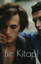 Bir Kitap! (Gay) by FransaliOkyanuscuk