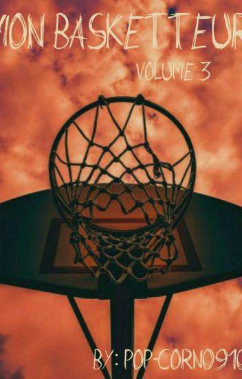 Mon Basketteur (Vol 3)