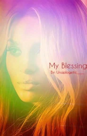 My Blessing(Blessing or a Lesson Sequel)