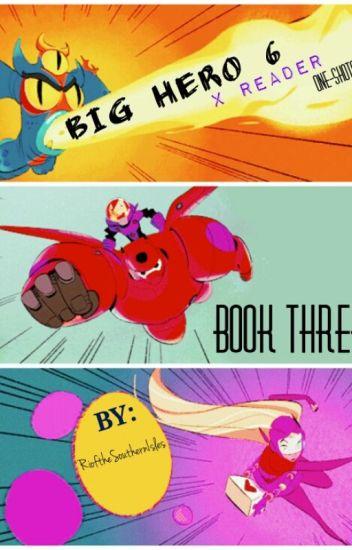 Big Hero 6 x Reader One Shots (3)