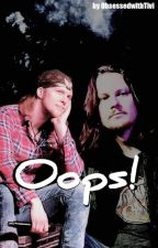Oops! (ON HOLD) by ObsessedwithTivi