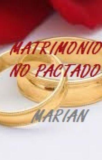 MATRIMONIO NO PACTADO