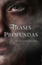 Frases Profundas by xmayragrayx
