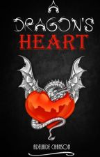 A Dragon's Heart by The_Shipper_Of_Gays