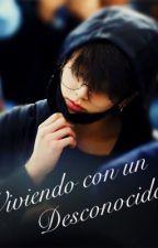 Viviendo Con Un Desconocido (Jungkook Y Tn)  by Yoteamomucho