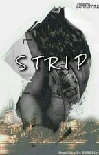 Strip (H.S.) by 6599Styles