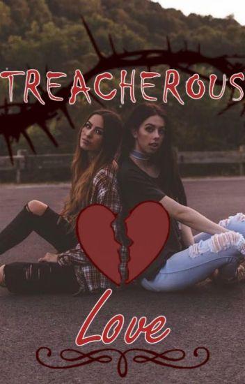 ⟫Treacherous Love⟪ ⟫A Dauren Fanfic⟪