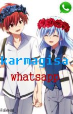 Karmagisa Whatsapp [Assassination Classroom] *yaoi/shaoi/gay* by alien-soul_