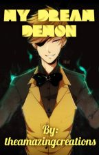 My dream demon (A Bill cipher x reader fanfiction) by Theamazingcreations