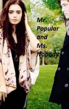 Mr. Popular and Ms. Nobody by Penguinpancake