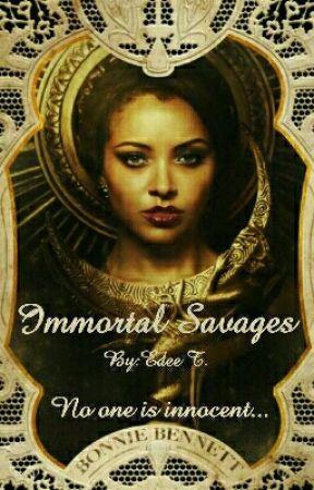 Immortal Savages - A Bonkai Fanfiction  by BlackSoulja
