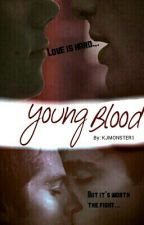 Young Blood ~ Stiles Stilinski (Teen Wolf) SLOW UPDATES! by KJMONSTER1